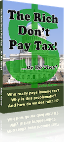 The Rich Don't Pay Tax ...Or Do They?