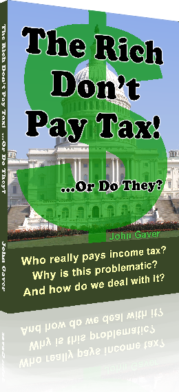 The Rich Don't Pay Tax! ...Or Do They? Book Cover
